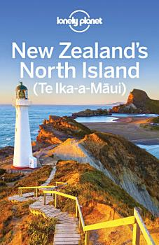 Lonely Planet New Zealand s North Island PDF