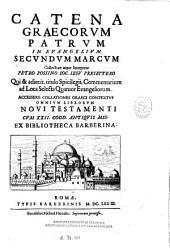 Catena graecorum patrum in Evangeliun secundum Marcum
