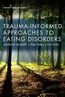 Trauma Informed Approaches to Eating Disorders PDF