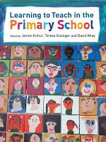 Learning to Teach in the Primary School PDF