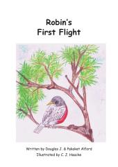 Robin`s First Flight - Wings of Courage: ESL -English as a Second Language