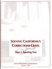 Solving California's Corrections Crisis: Time is Running Out