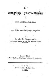 Evangelische Protestantismus in seiner geschichtlichen Entwicklung