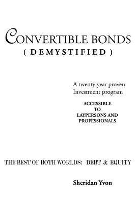 Convertible Bonds  Demystified