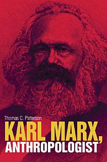 Karl Marx  Anthropologist Book