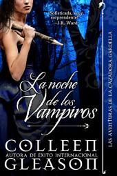La Noche de los Vampiros