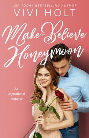 Make Believe Honeymoon PDF