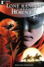 Lone Ranger / Green Hornet #1 (of 6)