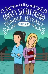 Corey's Secret Friend