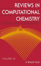 Reviews in Computational Chemistry: Volume 20