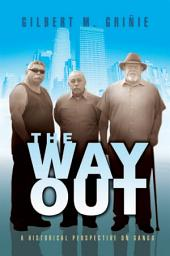 The Way Out: A Historical Perspective on Gangs