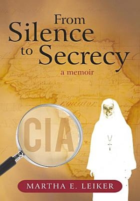 From Silence to Secrecy PDF