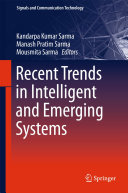 Recent Trends in Intelligent and Emerging Systems