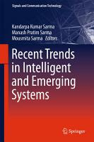 Recent Trends in Intelligent and Emerging Systems PDF
