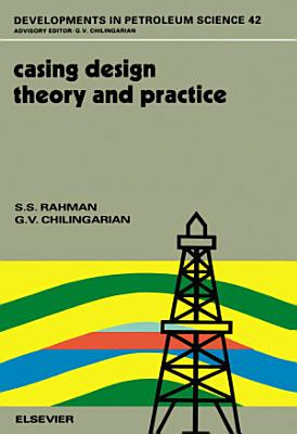 Casing Design - Theory and Practice