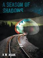 A Season of Shadows