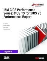 IBM CICS Performance Series  CICS TS for z OS V5 Performance Report PDF