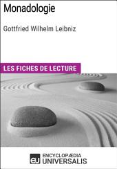 Monadologie de Leibniz: Les Fiches de lecture d'Universalis