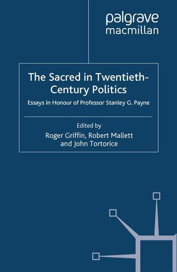 The Sacred in Twentieth Century Politics PDF