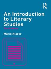 An Introduction to Literary Studies: Edition 3