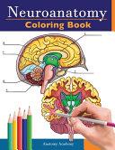 Neuroanatomy Coloring Book Book