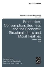 Production, Consumption, Business and the Economy