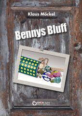 Bennys Bluff oder Ein unheimlicher Fall: Krimi für Kinder, Eltern und Großeltern