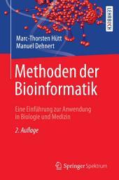 Methoden der Bioinformatik: Eine Einführung zur Anwendung in Biologie und Medizin, Ausgabe 2