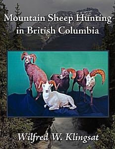 Mountain Sheep Hunting in British Columbia