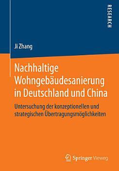 Nachhaltige Wohngeb  udesanierung in Deutschland und China PDF