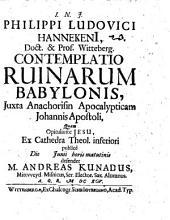 Contemplatio ruinarum Babylonis iuxta anachorisin apocalypticam Johannis apost