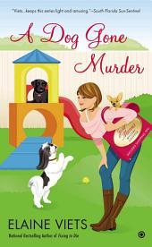 A Dog Gone Murder: Josie Marcus, Mystery Shopper