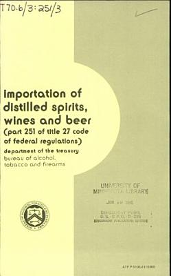 Importation of Distilled Spirits, Wines, and Beer