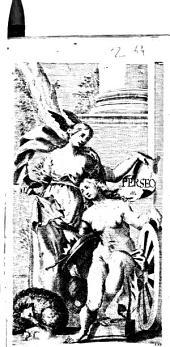 Perseo drama per musica di Aurelio Aureli fauola decimaterza. Rappresentato in musica nel teatro Grimano l' anno 1665. Dedicato all' illust. ... Filippo Giuliano Mazarini Mancini ..