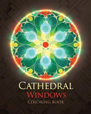 Cathedral Windows Coloring Book