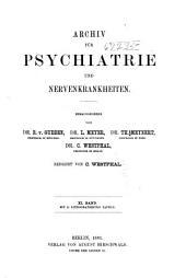 Archiv für Psychiatrie und Nervenkrankheiten: Band 11