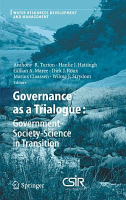 Governance as a Trialogue  Government Society Science in Transition PDF