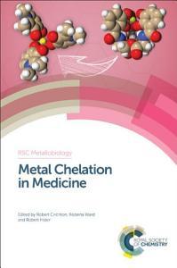 Metal Chelation in Medicine