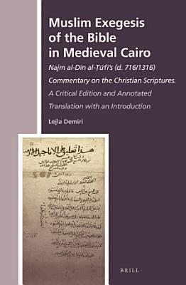 Muslim Exegesis of the Bible in Medieval Cairo PDF