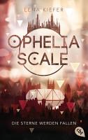 Ophelia Scale   Die Sterne werden fallen PDF