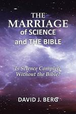 The Marriage of Science and the Bible