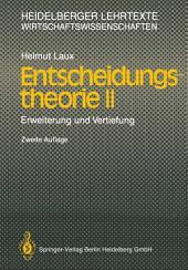 Entscheidungstheorie II: Erweiterung und Vertiefung, Ausgabe 2