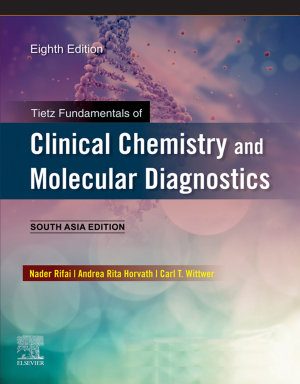 Tietz Fundamentals of Clinical Chemistry and Molecular Diagnostics 8 E; South Asia Edition;e-Book
