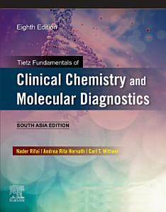 Tietz Fundamentals of Clinical Chemistry and Molecular Diagnostics 8 E  South Asia Edition e Book PDF