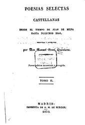 Poesías selectas castellanas, desde el tiempo de Juan de Mena hasta nuestros dias: Volumen 2