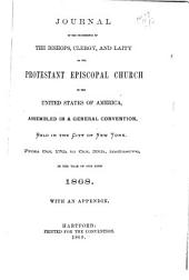 Journal of the General Convention of the Protestant Episcopal Church in the United States of America: Volume 1868