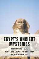 Egypt's Ancient Mysteries