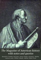 The Magazine of American History with Notes and Queries: Volume 3