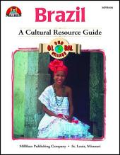 Our Global Village - Brazil: A Cultural Resource Guide