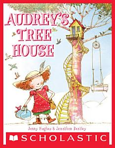 Audrey s Tree House Book